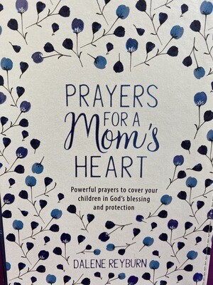 Prayers For A Mom's Heart Prayer Book