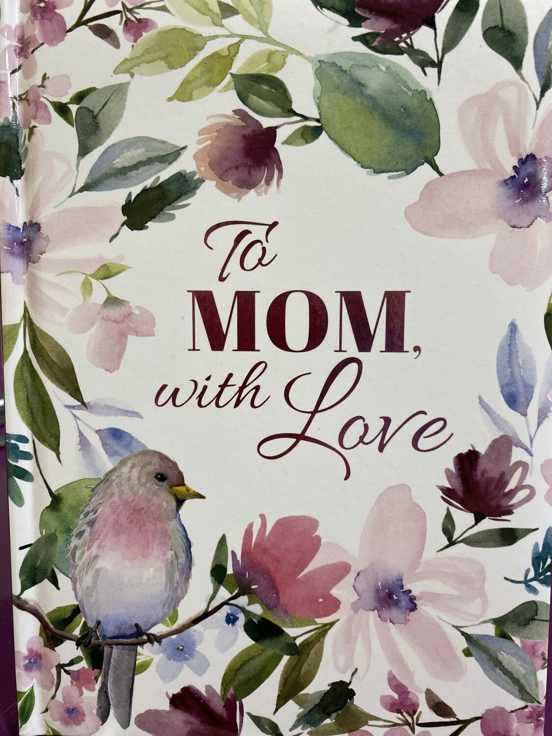 To Mom With Love Book