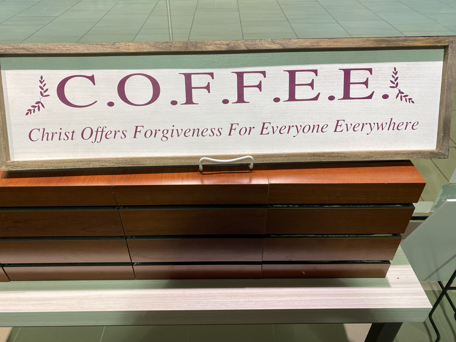 Coffee Sign Christ Offers Forgiveness