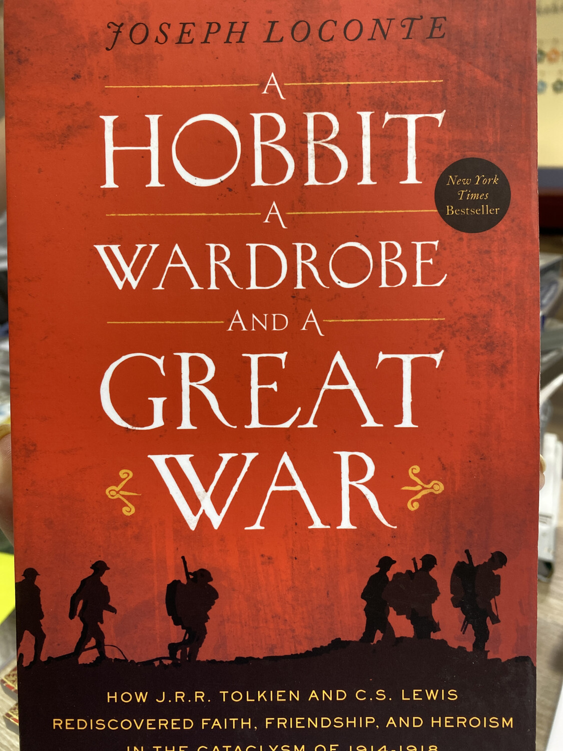 LOCONTE, A Hobbit A Wardrobe And A Great War