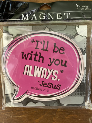 Magnet I'll Be With