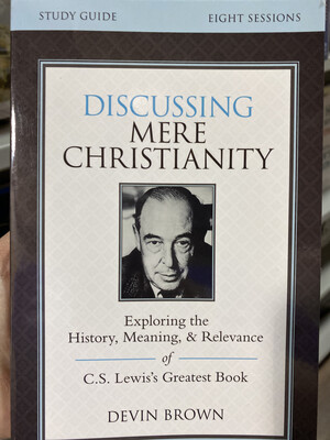 BROWN, Discussing Mere Christianity