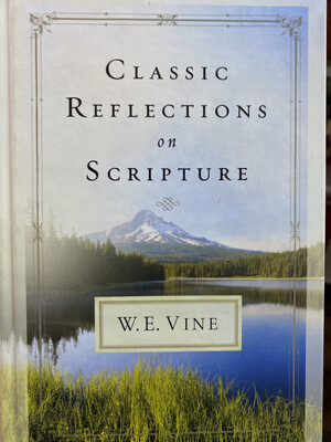 VINE, Classic Reflections On Scripture
