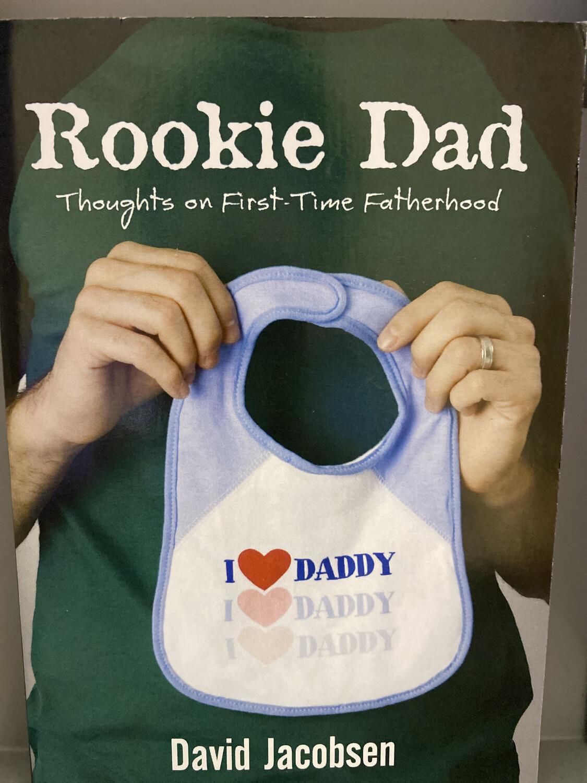 JACOBSEN, Rookie Dad