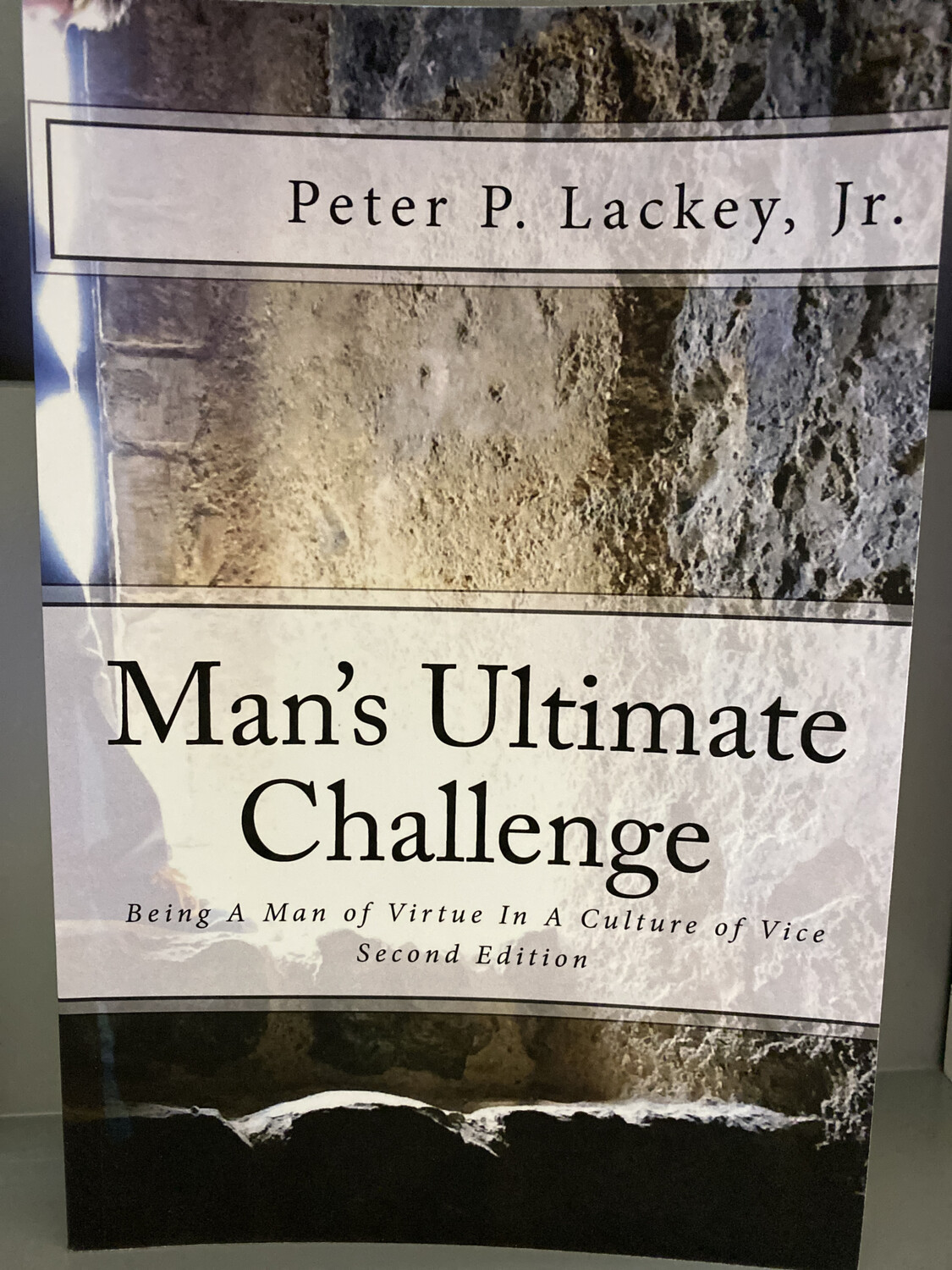 LACKEY, Man's Ultimate Challenge