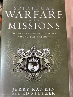 RANKIN, Spiritual Warfare And Missions
