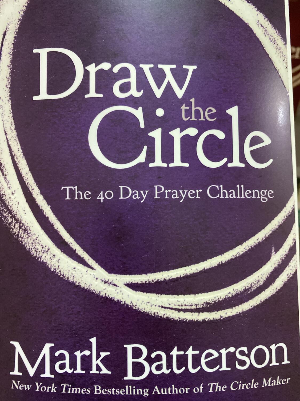 BATTERSON, Draw The Circle, 40 Day Prayer Challenge