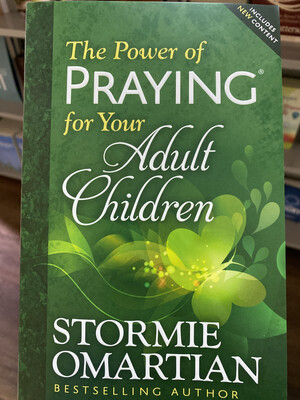 OMARTIAN, The Power Of Praying For Your Adult Children