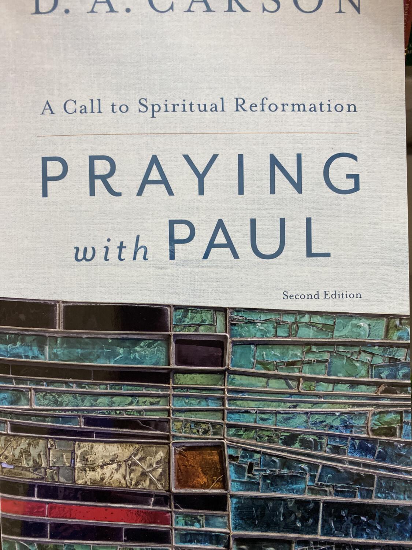 CARSON,  Praying With Paul