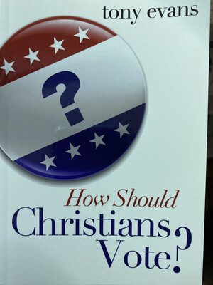 EVANS, How Should Christians Vote?