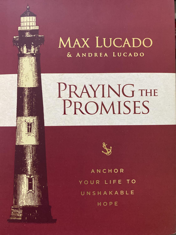 LUCADO, Praying The Promises
