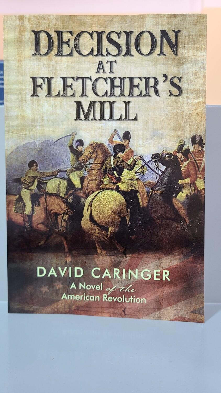 CARINGER, Decisions At Fletcher's Mill