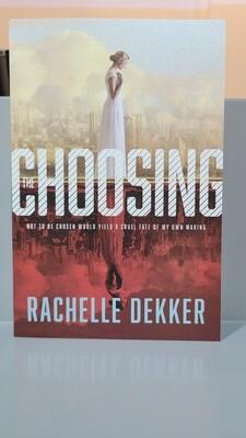DEKKER, The Choosing