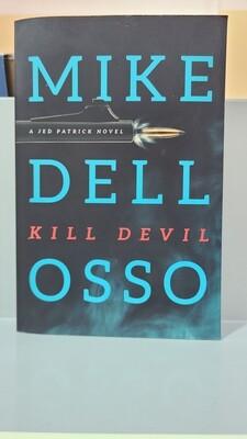 DELLOSSO, Kill Devil
