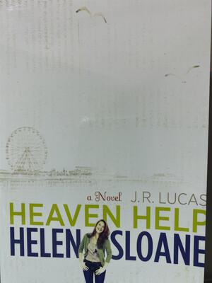 LUCAS, Heaven Help Helen Sloane