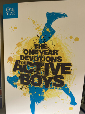 FLOREA, The One Year Devotions For Active Boys