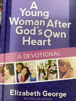 GEORGE, A Young Woman After God's Own Heart