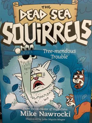 NAWROCKI, #5 The Dead Sea Squirrels Treemendous Trouble