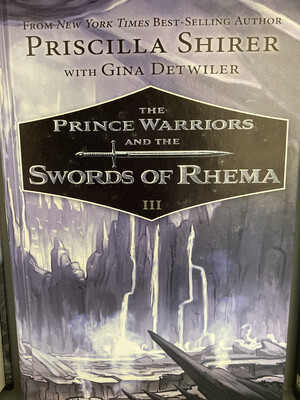 SHIRER, The Prince Warriors And The Sword Of Rhema