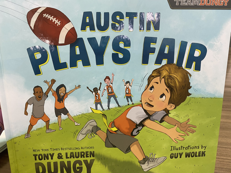 DUNGY, Austin Plays Fair