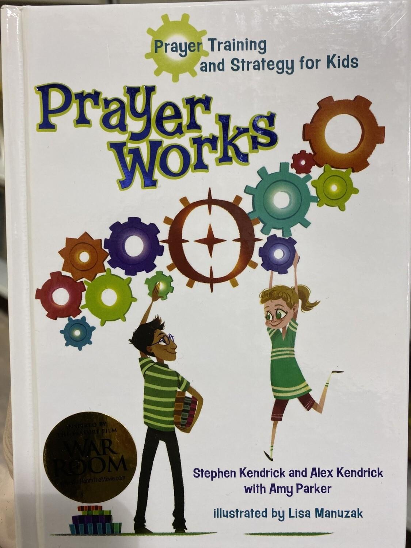 KENDRICK, Prayer Works