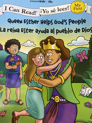Queen Esther Helps God's People, Bilingual