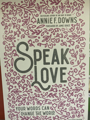 DOWNS, SPEAK LOVE