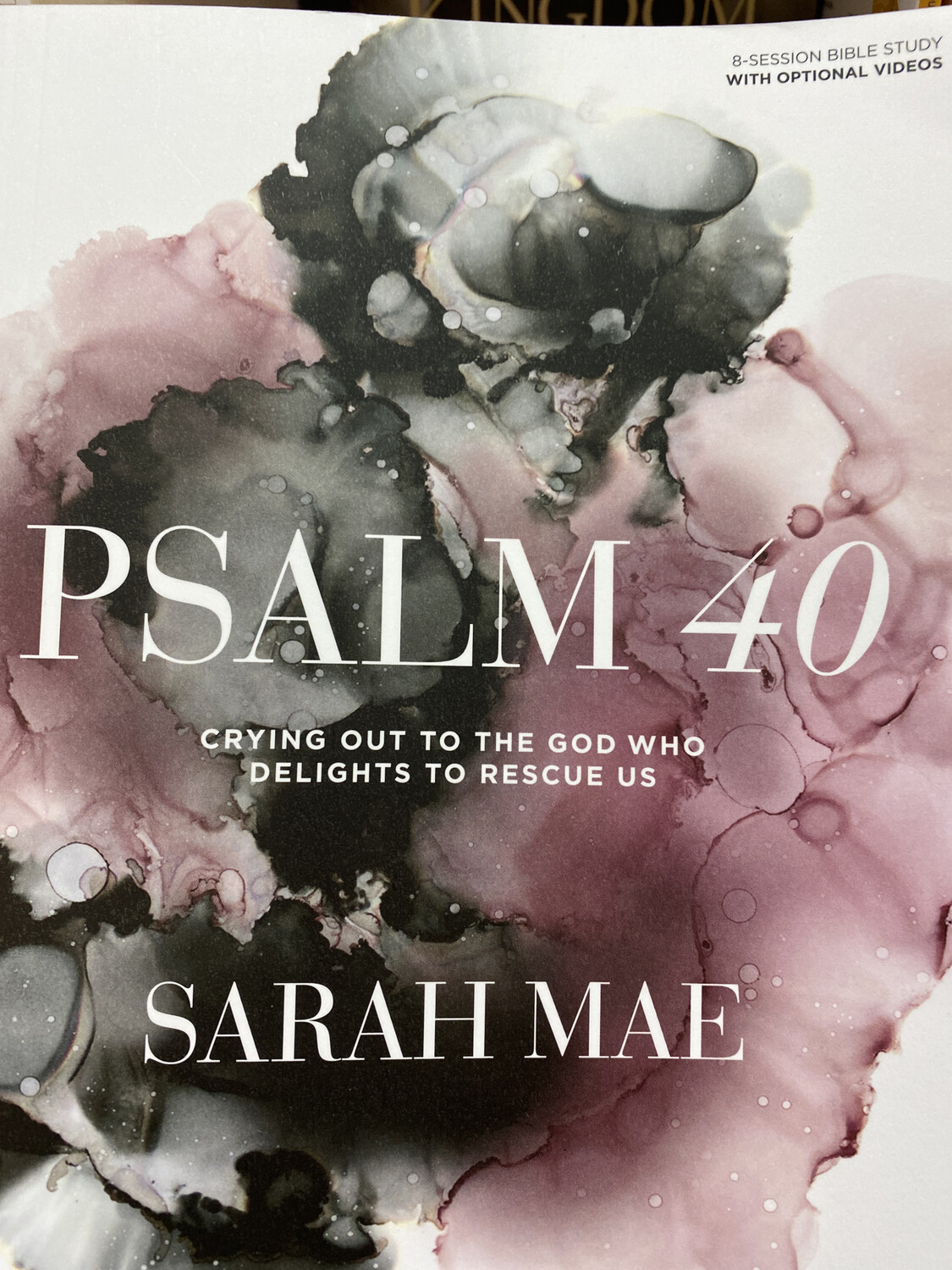 MAE, Psalm 40 Bible Study Book