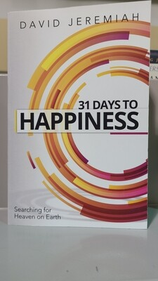 JEREMIAH,  31 Days To Happiness