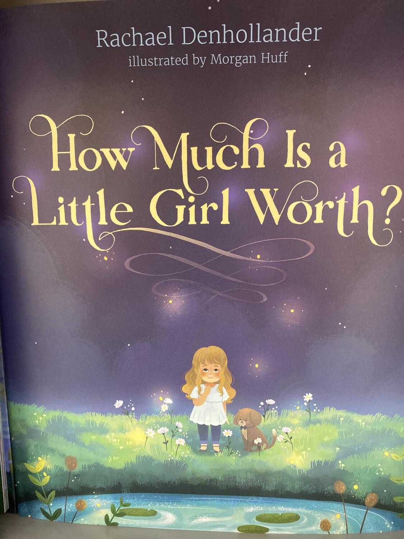 DENHOLLANDER, How Much Is A Little Girl Worth