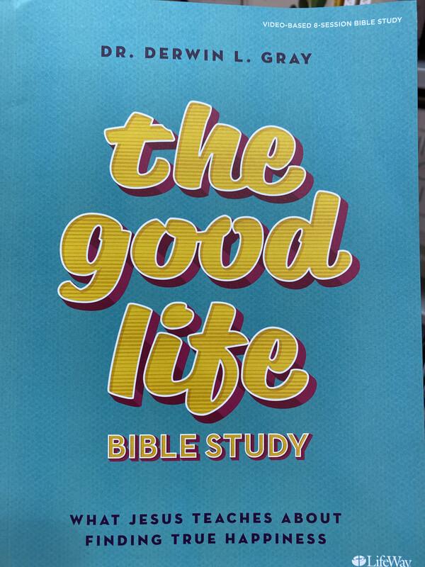 GRAY, The Good Life Bible Study Workbook