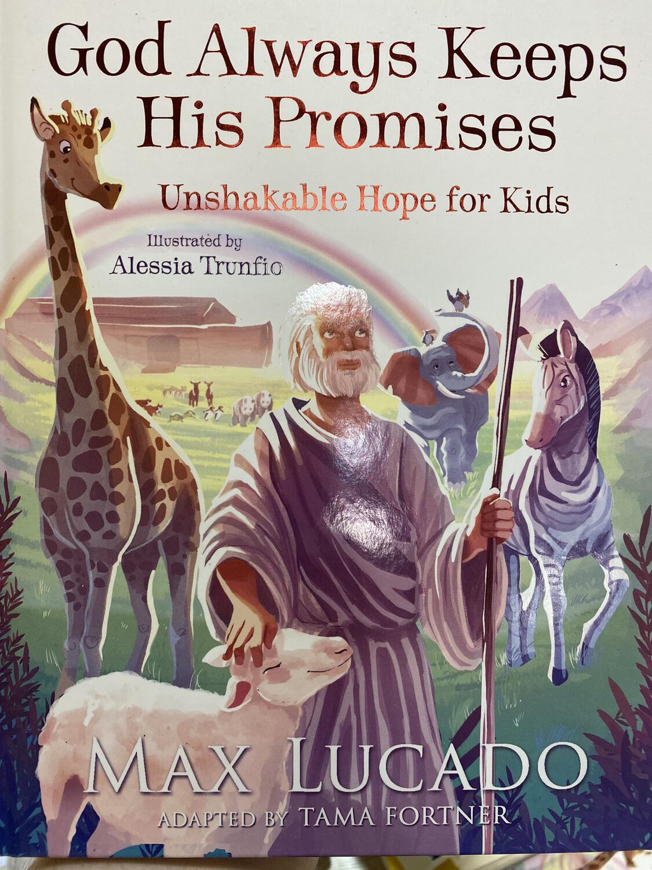 LUCADO, God Always Keeps His Promises