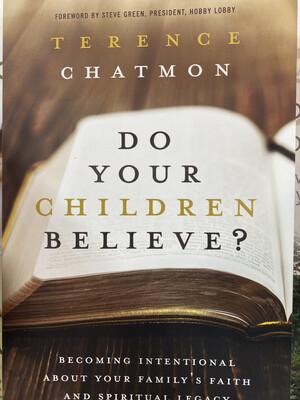 CHATMON, Do Your Children Believe