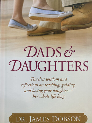 DOBSON, Dads & Daughters