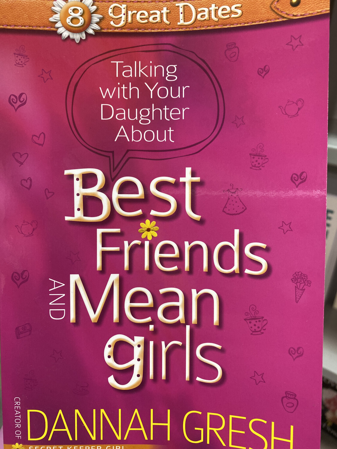 GRESH, Talking With Daughter About Best Friends And Mean Girls