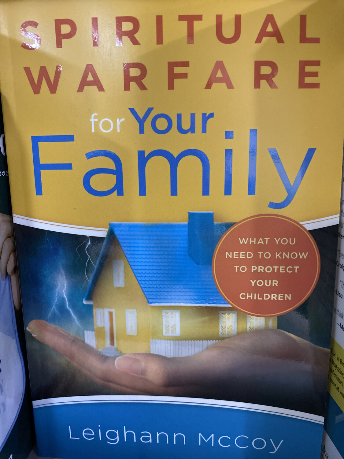 MCCOY, Spiritual Warfare For Your Family