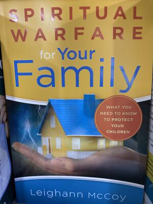 MCCOY, Spiritual Warfare For Your Family