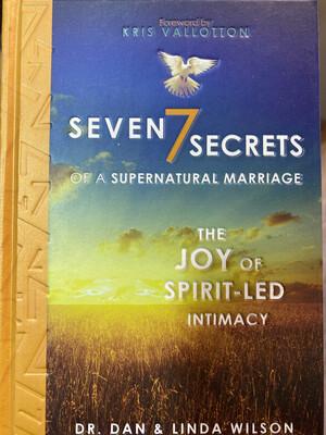 WILSON, Seven Secrets Of A Supernatural Marriage