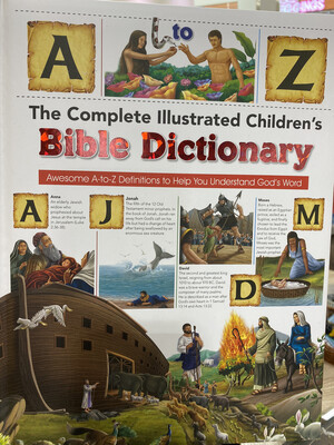 Complete Illustrated Children's Bible Dictionary