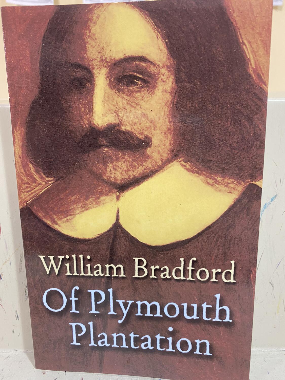 BRADFORD, Of Plymouth Plantation