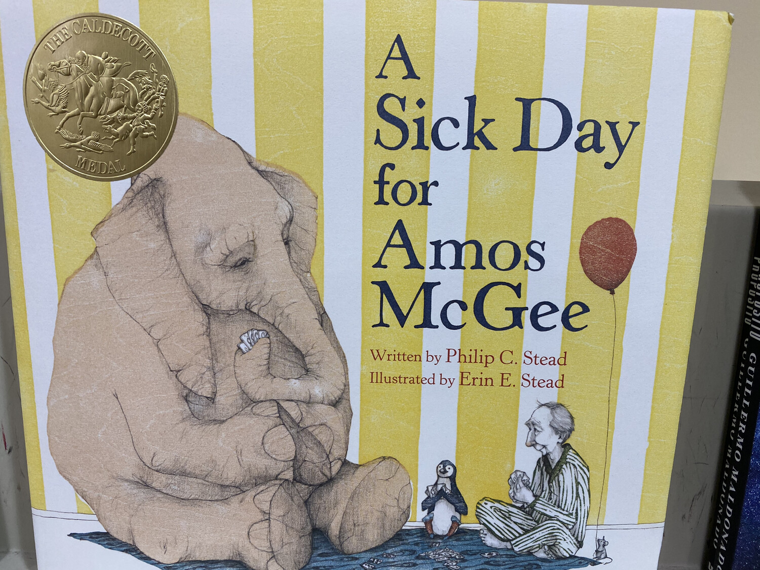 STEAD, A Sick Day For Amos McGee