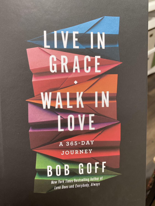 GOFF, Live In Grace Walk In Love