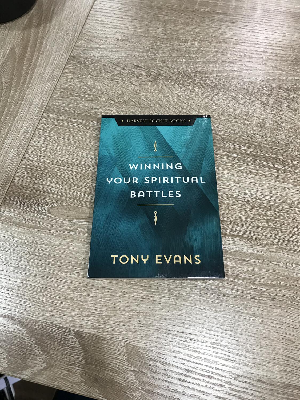 EVANS, winning Your Spiritual Battles