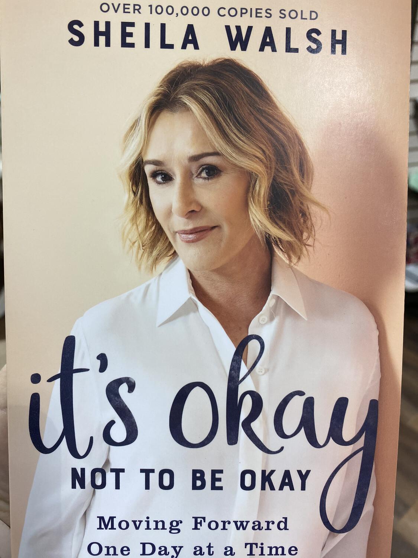 WALSH, It's Okay Not To Be Okay