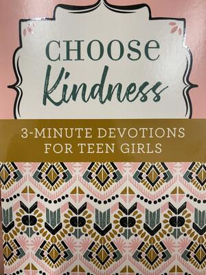 Choose Kindness, 3-minute Devotions For Teen Girls