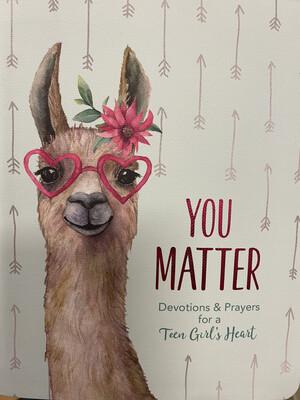 You Matter, Devotions & Prayers For A Teen Girl's Heart