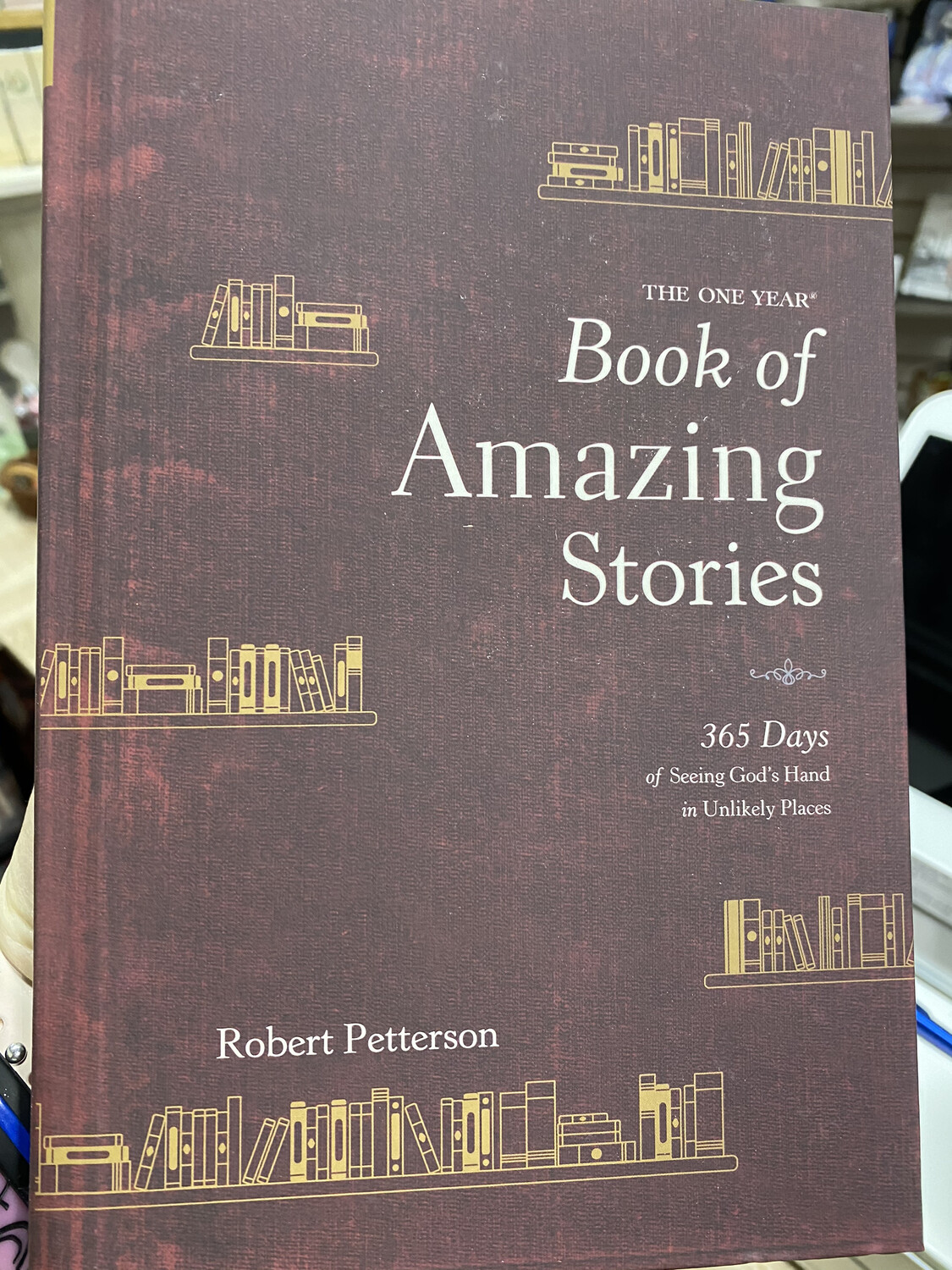 PETTERSON, The One Year Book Of Amazing Stories