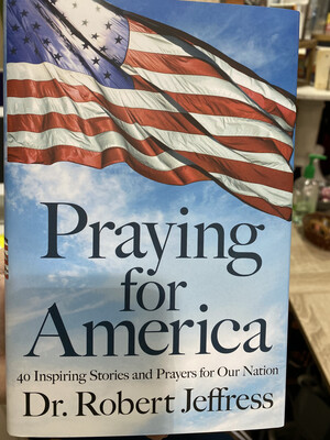 JEFFRESS, Praying For America