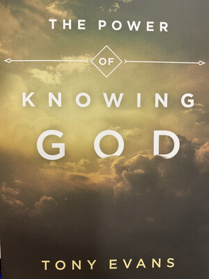 Evans - The Power of Knowing God