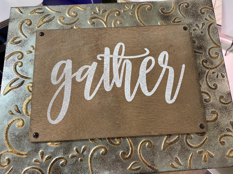 Gather Embossed Frame Sign